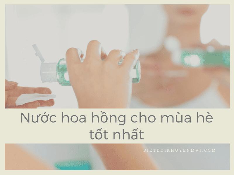 nuoc-hoa-hong-cho-mua-he-tot-nhat